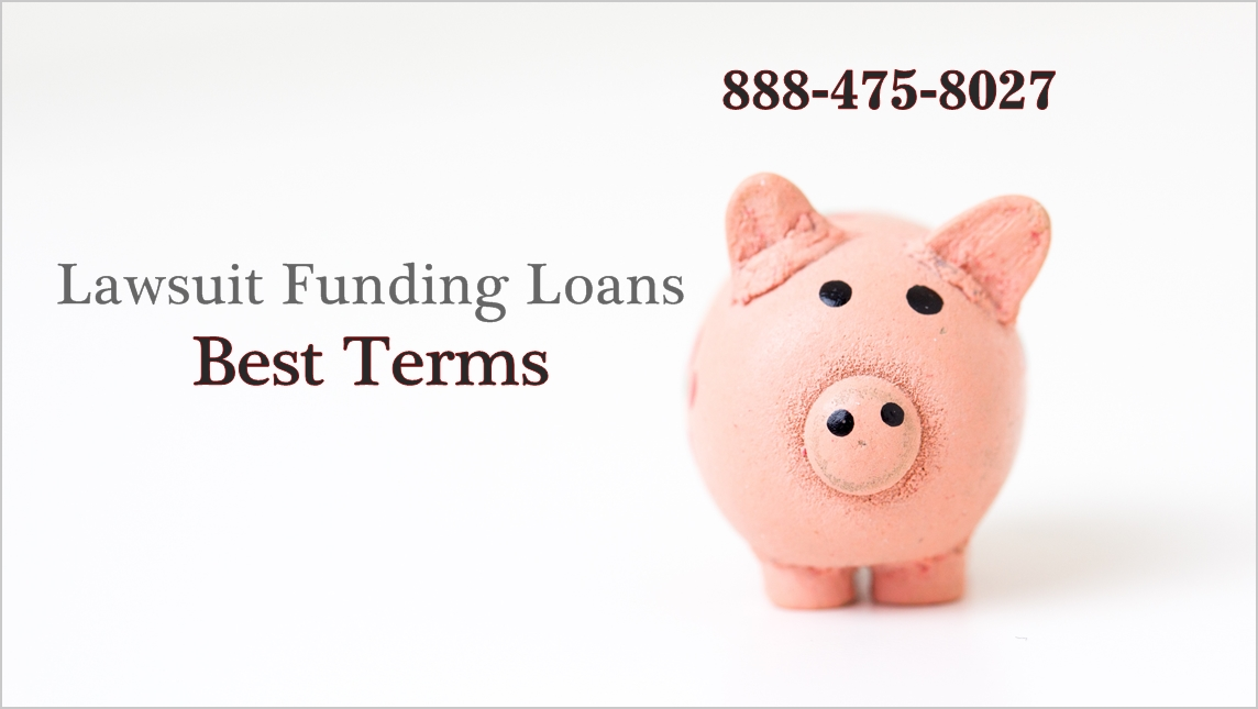 Lawsuit Funding Loans Best Terms
